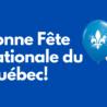Bonne Fête nationale du Québec