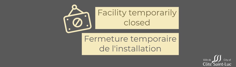 Facility temporarily closed